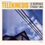 Telekinesis - Dirty Thing - 12 Desperate Straight Lines