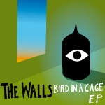The Walls - Bird in a Cage - All a Blur