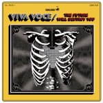 Viva Voce - The Future Will Destroy You - The Future Will Destroy You