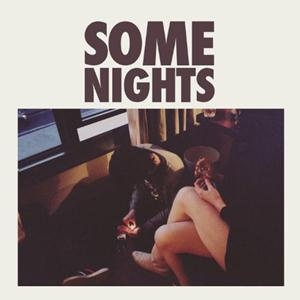 Fun -  Some Nights Intro