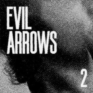 Evil Arrows - Last Living Doll