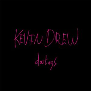 Kevin Drew - And That's All I Know