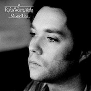 Rufus Wainwright  - Me and Liza