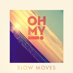 Slow moves - Just Go