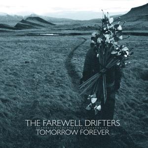 The Farewell drifters -  Modern Age